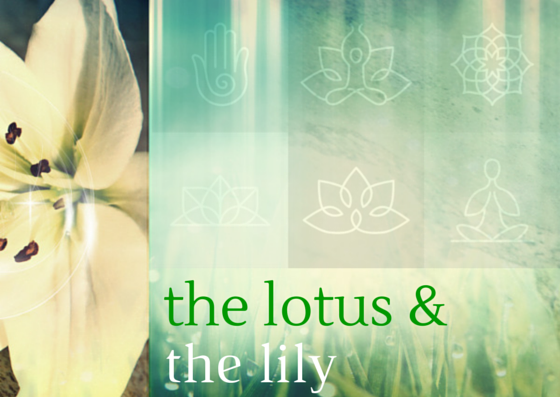 the lotus & the lily